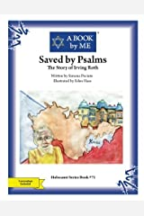 Saved by Psalms: The Story of Irving Roth (Holocaust Series) Paperback