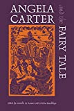img - for Angela Carter and the Fairy Tale (Marvels & Tales Special Issue, 1) book / textbook / text book