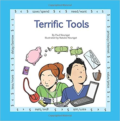 Terrific Tools: A book in the series Marvels Of Money ... for kids (Volume 5)