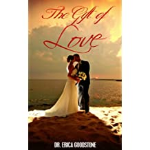 The Gift of Love (Love Me ... Please Book 1)