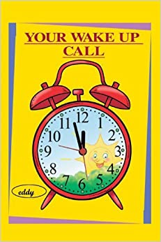 Book Your Wake Up Call by G. M. Eddy (2007-11-16)