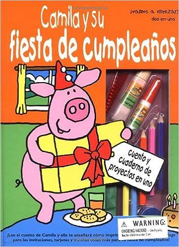 Camila Y Su Fiesta De Cumpleanos/Paulas Happy Birthday (Dos ...