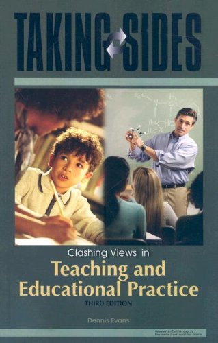 Taking Sides: Clashing Views in Teaching and Educational Practice (Taking Sides: Teaching & Educational Practice)