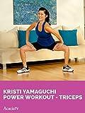 Kristi Yamaguchi: Power Workout - Triceps