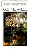To Say Nothing of the Dog (Bantam Spectra Book) by Willis, Connie ( 1999 )