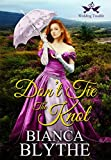 Don't Tie the Knot (Wedding Trouble Book 1)