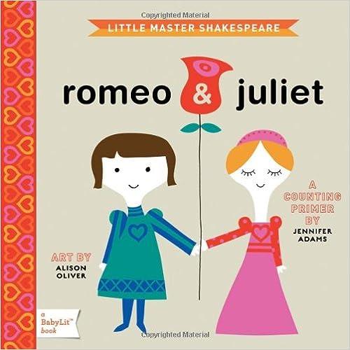 Romeo /& Juliet Counting Primer TM A BabyLit