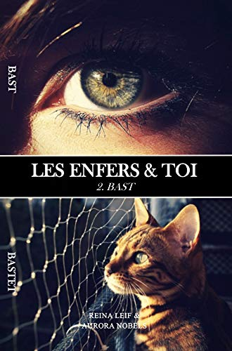 Les Enfers Toi 2 Bast French Edition Kindle Edition