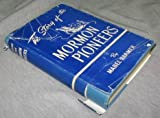 img - for The Story of the Mormon Pioneers book / textbook / text book