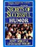 Secrets of Successful Humor, Rusty Wright and Linda R. Wright, 0898400864