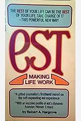 Est: Making Life Work Paperback
