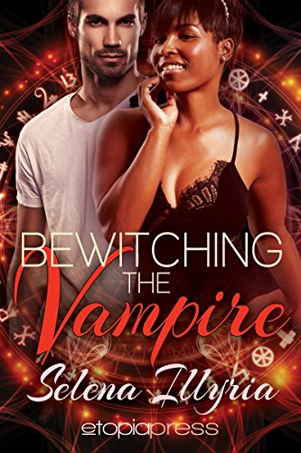 Bewitching the Vampire (Interracial Paranormal Romance) (Flushed and Fevered Book -