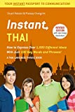 img - for Instant Thai: How to Express 1,000 Different Ideas with Just 100 Key Words and Phrases! (Thai Phrasebook & Dictionary) (Instant Phrasebook Series) book / textbook / text book