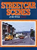 Streetcar Scenes of the 1950s in Color, LeRoy King, 1582480311