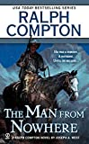 The Man From Nowhere: A Ralph Compton Novel