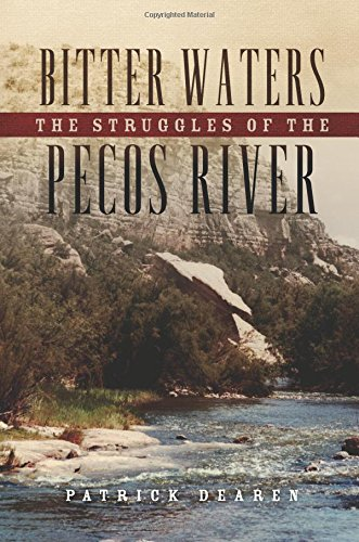 Bitter Waters Struggles Pecos River product image