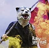 RAISE YOUR FLAG(regular)