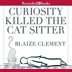 Curiosity Killed the Cat Sitter Audiobook
