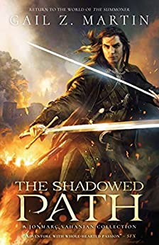 The Shadowed Path: A Jonmarc Vahanian Collection by [Martin, Gail Z]