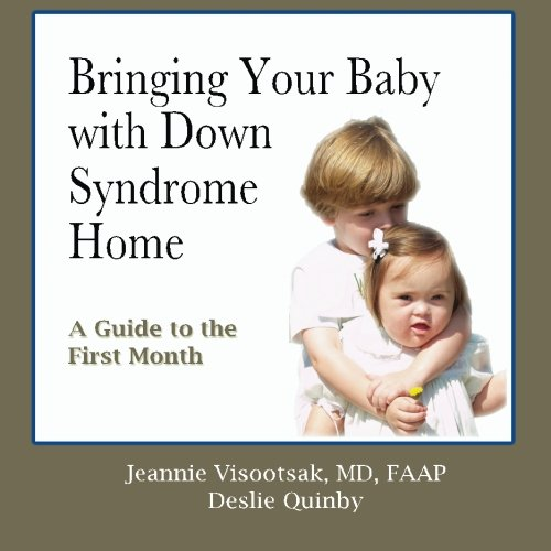 Bringing Your Baby with Down Syndrome Home: A Guide to the First Month