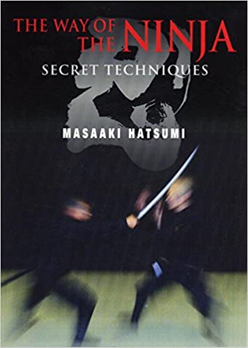 Way Of The Ninja, The: Secret Techniques: Amazon.es: Masaaki ...
