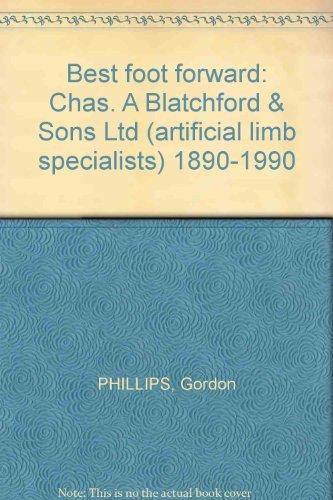 Best foot forward: Chas. A Blatchford & Sons Ltd (artificial limb specialists) - Limb Phillip