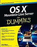 OS X Mountain Lion Server for Dummies, John Rizzo, 1118408292