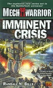 Imminent Crisis (Mechwarrior) (Mechwarrior, 6)