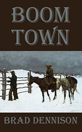 Boom Town (The McCabes Book 4) by [Dennison, Brad]