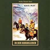 In den Kordilleren (El Sendador 2) | Karl May