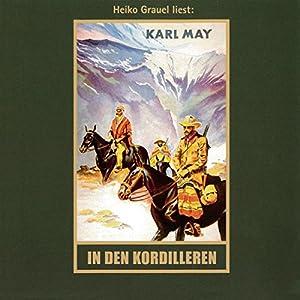 In den Kordilleren (El Sendador 2) Hörbuch