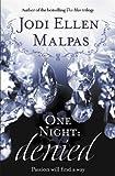 One Night: Denied (One Night series)
