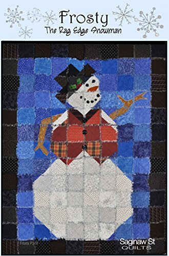 Frosty the Rag Edge Snowman Quilt Pattern from Saginaw Street Quilts - 2 sizes - SSQ319 (Quilt Pattern Snowman)