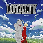 Loyalty [Explicit]