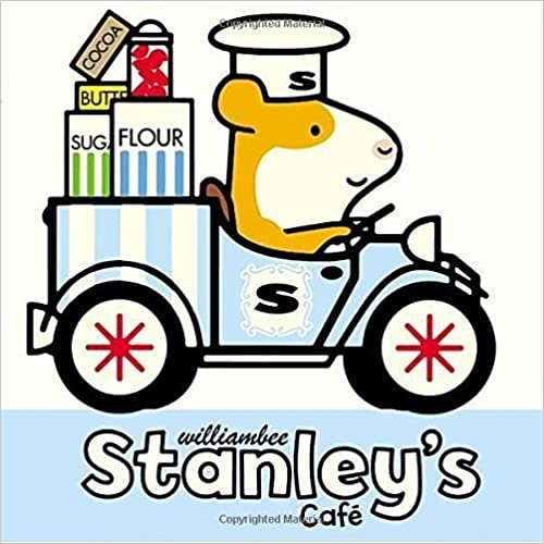 Book Stanley's Café by William Bee (2015-05-07)