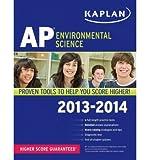 img - for Kaplan AP Environmental Science 2013-2014 (Kaplan AP Environmental Science) (Paperback) - Common book / textbook / text book