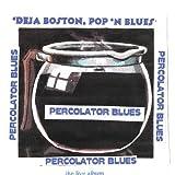 Percolator Blues