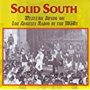 Solid South: Western Swing On Los Angeles Radio 1950s