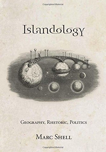 Islandology: Geography, Rhetoric, Politics
