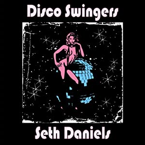 Disco Swingers Audiobook