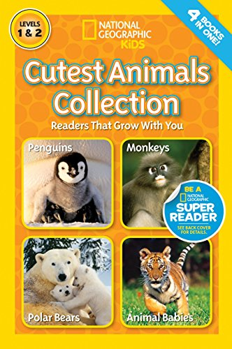 - National Geographic Readers: Cutest Animals Collection