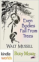 Body Movers: Even Bodies Fall From Trees (Kindle Worlds Novella) (Yokohama Book 1)