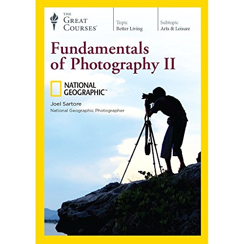 Fundamentals of Photography II by The Great Courses