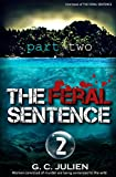 Women convicted of murder are being sentenced to the wild.                       A fast-paced, action-packed award-winning dystopian thriller.                       Part 2? But I'm not caught up.              Don't worry. Part...