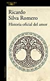 img - for Historia oficial del amor book / textbook / text book