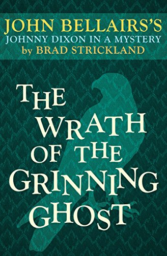 The Wrath of the Grinning Ghost (Johnny Dixon)