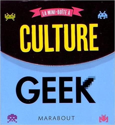 Télécharger en ligne Culture Geek pdf, epub ebook