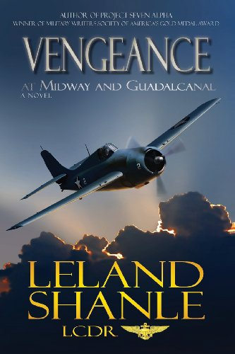 Vengeance; At Midway and Guadalcanal