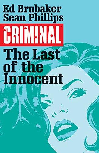 Criminal Volume 6: The Last of the Innocent (Criminal Tp (Image))