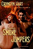Smoke Jumpers (Storm Riders Book 2)